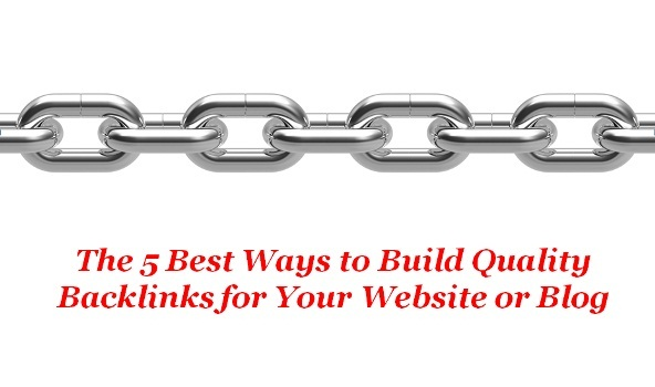 The-5-Best-Ways-to-Build-Quality-Backlinks-for-Your-Website-or-Blog